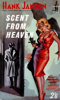 20 best PBs   Hank Janson images on Pinterest   Book cover art  Pulp     SCENT FROM HEAVEN
