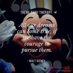 How Walt Disney's Quote on Courage Can Help You Live Out Your Dream - ThemeParkHipster Disney Quotes To Live By, Walt Disney Quotes, Disney Sayings, Disney Trips, Disney Parks, Disney Travel, Disney Disney, What Is Courage, Park Quotes