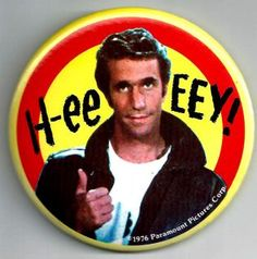 http://img0107.popscreencdn.com/155660086_-the-fonz-happy-days-pinback-button-1976-vintage-h-ee-.jpg