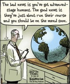 """I've got bad news ."" How should a doctor deliver bad news? Role play a situation to practice using, ""I'm afraid I've got bad news . Save Mother Earth, Save Our Earth, Mother Nature, Cartoon Jokes, Funny Cartoons, Archie Comics, Bizarro Comic, Childfree, Science Humor"