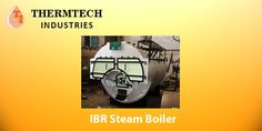 IBR Steam Boiler