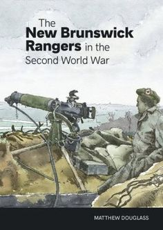 Matthew Douglass uncovers their participation in WW2: the arrival in Normandy and contributions to the battles in Belgium, the Netherlands, and Germany. Present at many of the critical moments of the campaign, the Rangers participated in the Battle of the Falaise Gap, clearing the way for the advance on Paris and Germany; the Battle of the Scheldt, securing the vital supply lines of the port of Antwerp; and the Battle of the Reichswald, when German resistance at the Rhine was finally broken. New Brunswick, World War Two, Ranger, Two By Two, Germany, Military, Author, June 30, In This Moment