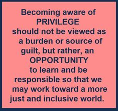 "The Sociological Cinema ""Privilege"" module, featuring videos, podcasts, essays, and prominent thinkers. It's everything you always wanted to know about this contested concept and more! Daily Quotes, Great Quotes, Me Quotes, Motivational Quotes, Inspirational Quotes, Positive Quotes, Trauma, White Privilege, Protest Signs"