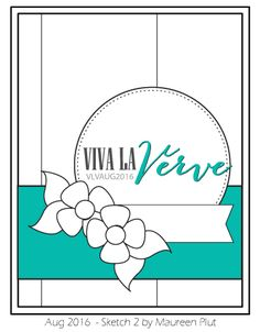 Viva La Verve August Sketch 2 designed by Maureen Plut. #vervestamps…