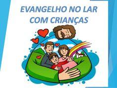 EVANGELHO NO LAR COM CRIANÇAS - LIVROS ONLINE