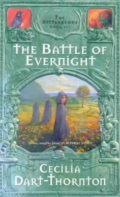 The Battle of Evernight: Bitterbynde 3