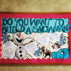 Bulletin board based off Disney's Frozen. The history of the snowman.