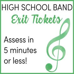 Exit Tickets in High School Band: Assess in 5 Minutes or Less Middle School Music, High School Band, Teaching Orchestra, Teaching Music, Music Classroom, Future Classroom, Classroom Tools, Classroom Ideas, Online High School