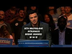 Family Guy's Seth Macfarlane Introduces Bernie Sanders at Los Angeles Rally...    This is awesome!