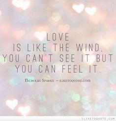 Here are 51 love quotes for him that come straight from the heart. Perfect Love Quotes, Love Quotes For Her, Quotes For Him, Cute Quotes, Quotes To Live By, Love Ending Quotes, Wind Quote, Nicholas Sparks Quotes, Favorite Quotes