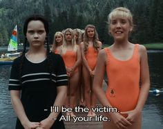 """I love Wednesday Addams. """"Is that your bathing suit?"""" - """"Is that your overbite?"""""""