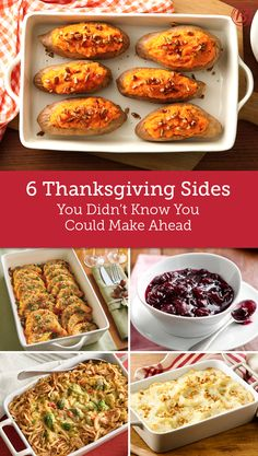 Save yourself the stress of being in the kitchen around the clock on Thanksgiving and prepare these dishes in advance. We promise, they're just as tasty!