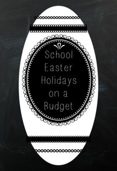 School Easter Holidays on a Budget How to survive the school holidays on a budget. Thrifty Easter and frugal advice Life On A Budget, Baby On A Budget, Family Budget, Easter Holidays, School Holidays, Easter Breaks, Funny Jokes For Kids, Easter Activities, Budgeting Money
