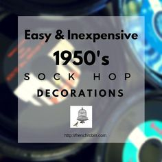 These decorations are easy and inexpensive. They pack a big wow and party guests will love them! Create a great sock hop atmosphere with these decorations 50s Theme Parties, 1950s Theme Party, Party Themes, Party Ideas, Theme Ideas, Diner Party, Retro Party, Birthday Parties, Sock Hop Decorations