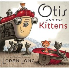"""Mooresville Public Library (Mooresville, Indiana) presents a book trailer featuring the children's picture book, """"Otis and the Kittens,"""" by Loren Long. Tiny Kitten, Little Kittens, Little Engine That Could, Orange Tabby Cats, Pencil Illustration, Read Aloud, New Pictures, Childrens Books, Kid Books"""