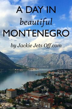 A Day In Montenegro | Jackie Jets Off | A visit to the beautiful country of Montenegro including Budva, the Bay of Kotor, Our Lady of the Rocks and Perast
