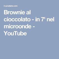 Brownie al cioccolato - in 7' nel microonde - YouTube