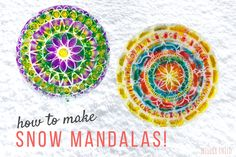 Making Snow Mandalas