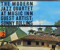 "Recorded on August 3 & 31, 1958, ""The Modern Jazz Quartet at Music Inn Volume 2"" is a live album by the Modern Jazz Quartet with Sonny Rollins appearing on two numbers. TODAY in LA COLLECTION on RVJ >> http://go.rvj.pm/bcp"