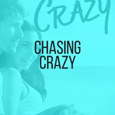 Chasing Crazy Cover