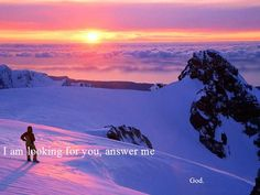 When He looks for us, we need to answer./