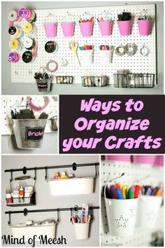 Craft Organization Ideas including a DIY pegboard to organize your markers, ribbons, scissors, and mason jars. Super easy!