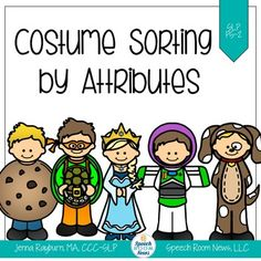 This sorting game focuses on identifying attributes that are similar among costumes and sorting them into groups based on this information. Print and laminate one copy of each costume card. Cut apart the cards on the black lines. Choose 2 or 3 sorting mats and place them in front of your student.