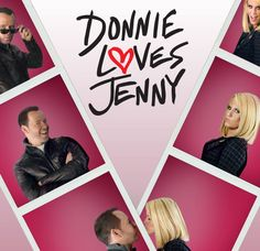 Donnie Loves Jenny~ How Can You Not Watch This Show After Wahlbergers.. They Are Just To Cute Together.