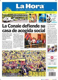 Los temas destacado son: La Conaie defiende su casa de acogida social, La Sur Oscura entra, pero sin 'juguetes', Encarcelan a alcalde de Caracas, SE viene vía paralela al túnel Guayasamín, y un Alto en el Camino ( columna de Cala).