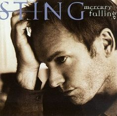 Sting - Mercury Falling   I don't think it is one of his most popular albums, but my absolute favorite.