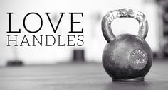 The only love handles that I will allow in my life!
