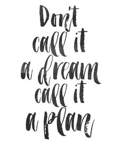 Dreams = one day if I ever get to hoping to see it done in my life time. Plan = steps goals more attainable action. Words Quotes, Me Quotes, Sayings, Inspirational Posters, Motivational Quotes, Inspirational Qoutes About Life, Great Quotes, Quotes To Live By, Montag Motivation