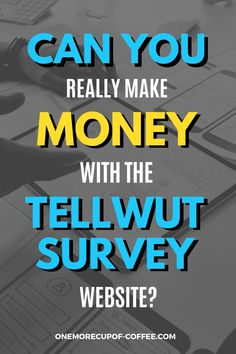 This survey site claims to give you rewards for 'telling what you think.' But can you really make money with the Tellwut survey website? My initial reaction to the landing page was… not the best. It looked a bit like a cluttered mess… and it even looked like there were advertisements and banner ads on it. #survey #sidehustle #income #app #website #money Make Money Online Surveys, Take Surveys, Online Income, Online Jobs, Virtual Jobs, Survey Sites, What Is It Called, Important Facts, Social Media Pages