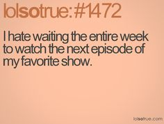 that always happens to me!!! i watch it... it gets to a good part and then its over!!! >:(