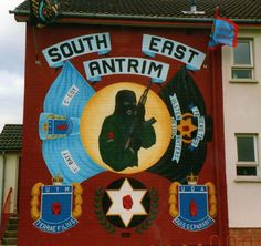 Ulster Freedom Fighters/Ulster Defence Association .... South East Antrim Mural ... Loyalist Northern Ireland Troubles, Erin Go Braugh, Irish Republican Army, King William, Freedom Fighters, Belfast, Wall Murals, Revolution, Scenery