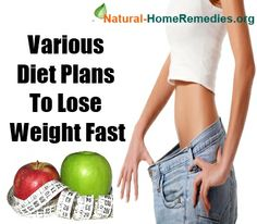 Natural Home Remedies Buzz - http://www.natural-homeremedies.org/buzz/various-diet-plans-to-lose-weight-fast/