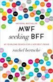 MWF+Seeking+BFF:+My+Yearlong+Search+for+a+New+Best+Friend