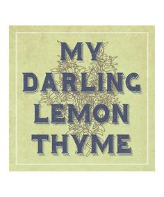Look at this 'Lemon Thyme' Print on #zulily today!