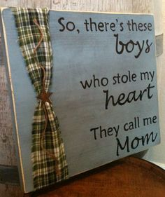 Mama's Boy's Primitive Wood Sign. $18.00, via Etsy.