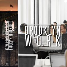 Working in Brooklyn is like working anywhere else in the world, except often more fun, and more dynamic. Check out these work environments and beautiful work spaces!