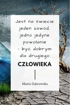 Polish Language, Self Development, Sentences, Life Is Good, Texts, Thoughts, Writing, Think, Quotes