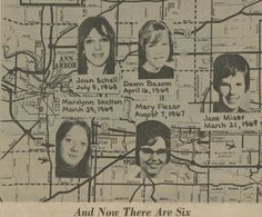 A map of Ann Arbor-Ypsilanti, MI showing the faces of some of the women killed there in the late 1960s.  All of these victims except Jane Mixer were later shown to have been killed by the same man, John Norman Collins.