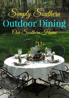 Our Southern Home | Simply Southern Outdoor Dining | http://www.oursouthernhomesc.com