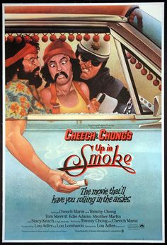 UP IN SMOKE (1978) - Cheech Marin & Tommy Chong - Tom Skerritt - Edie Adams - Strother Martin - Stacy Keith - Written by Tommy Chong & Cheech Marin - Directed by Lou Adler - Movie Poster.