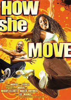 How She Move - An energetic, gritty and ultimately inspiring coming of age tale about a gifted young woman (Rutina Wesley) who defies all the rules as she step dances her heart out to achieve her dreams. 8/24/14