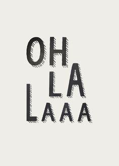 / oh la la