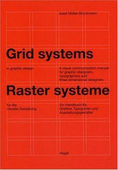 Bestseller Books Online Grid Systems in Graphic Design/Raster Systeme Fur Die Visuele Gestaltung (German and English Edition) Josef Muller-Brockmann $74.21  - http://www.ebooknetworking.net/books_detail-3721201450.html