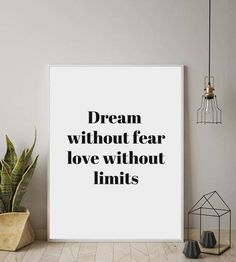 "Printable ""Dream Without Fear Love Without Limits"", Graphic Art, Affiche Scandinave, Black and White, Printable Poster, Minimalist Wall Art"