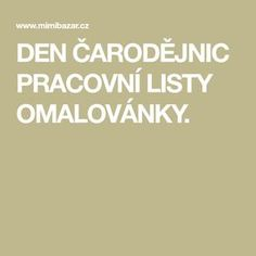 DEN ČARODĚJNIC PRACOVNÍ LISTY OMALOVÁNKY. Halloween Crafts, Halloween Party, Diy And Crafts, Babies, Education, Babys, Newborns, Training, Educational Illustrations
