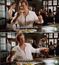 Forgetting Sarah Marshall<3333 I always say this to Sean when Im drinking a Cosmo. Funniest movie ever.